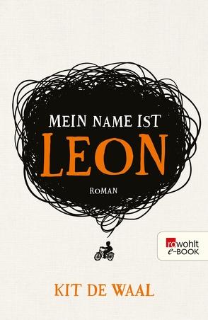 Mein Name ist Leon von Naumann,  Katharina, Waal,  Kit de