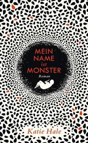 Mein Name ist Monster von Hale,  Katie, Kemper,  Eva