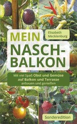 Mein Nasch-Balkon – Sonderedition von Mecklenburg,  Elisabeth