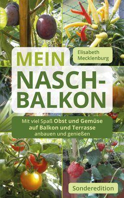 Mein Nasch-Balkon / Sonderedition von Mecklenburg,  Elisabeth