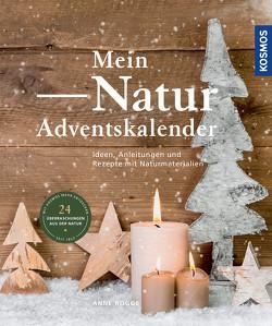 Mein Natur-Adventskalender von Rogge,  Anne