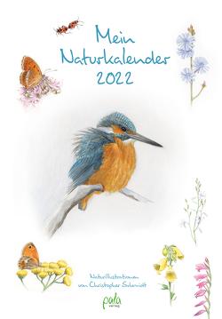 Mein Naturkalender 2022 von Schmidt,  Christopher