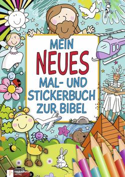 Mein neues Mal- und Stickerbuch zur Bibel von Abbott,  Simon, Allen,  Marie, Barnard,  Lucy, David,  Juliet, Herr,  Christina, Kenyon,  Tony, Smith,  Jan