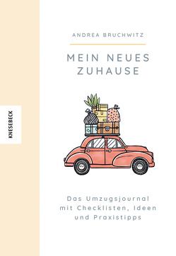 Mein neues Zuhause von Bruchwitz,  Andrea, Kutenko,  Adriana