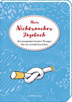 Mein Nichtraucher-Tagebuch von Sommerer,  Barbara, Tessmann,  Dorina