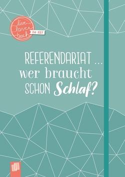"""Mein Notizbuch fürs Referendariat, A5, """"live – love – teach"""" von Verlag an der Ruhr,  Redaktionsteam"""