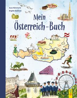 Mein Österreich-Buch von Baldrian,  Brigitte, Hämmerle,  Susa