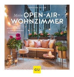 Mein Open-Air-Wohnzimmer von Setzer,  Christina