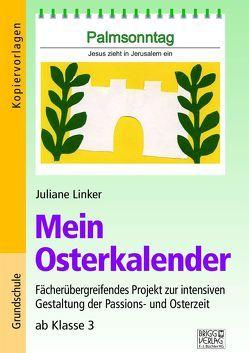 Mein Osterkalender von Linker,  Juliane