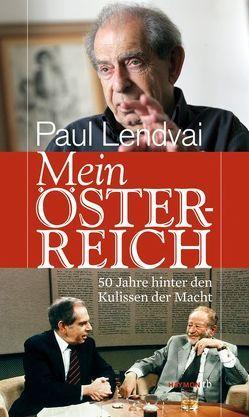Mein Österreich von Lendvai,  Paul