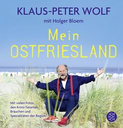 Mein Ostfriesland von Bloem,  Holger, Wolf,  Klaus-Peter