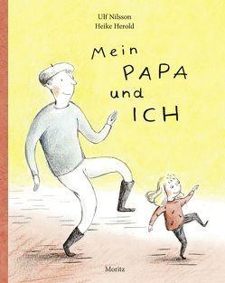 Mein Papa und ich von Herold,  Heike, Könnecke,  Ole, Nilsson,  Ulf