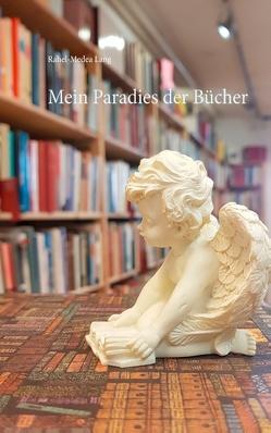 Mein Paradies der Bücher von Lang,  Rahel-Medea