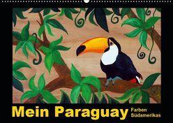 Mein Paraguay – Farben Südamerikas (Wandkalender 2019 DIN A2 quer) von Schneider,  Bettina