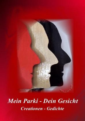Mein Parki – Dein Gesicht von Schindlbeck,  arga, Schindlbeck,  james, Schmitt,  Doris