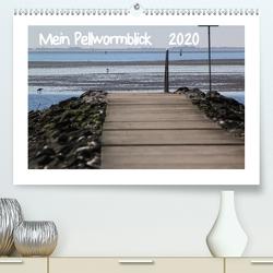 Mein Pellwormblick (Premium, hochwertiger DIN A2 Wandkalender 2020, Kunstdruck in Hochglanz) von Lessing,  Sylvia
