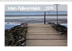 Mein Pellwormblick (Wandkalender 2019 DIN A3 quer) von Lessing,  Sylvia
