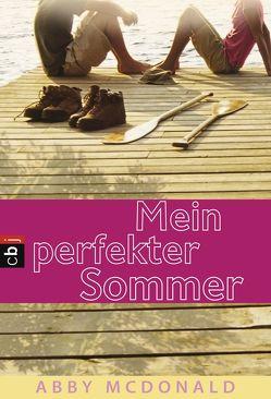Mein perfekter Sommer von Frischer,  Catrin, McDonald,  Abby