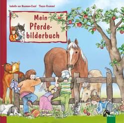 Mein Pferdebilderbuch von Krummel,  Theora, Neumann-Cosel,  Isabelle von