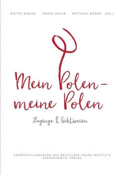 Mein Polen, meine Polen von Bingen,  Dieter, Halub,  Marek, Weber,  Matthias