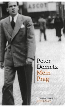 Mein Prag von Demetz,  Peter, Schaden,  Barbara