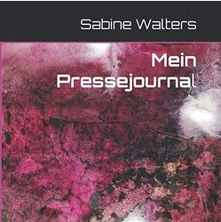 Mein Pressejournal von Walters,  Sabine
