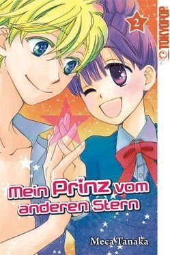 Mein Prinz vom anderen Stern 02 von Tanaka,  Meca