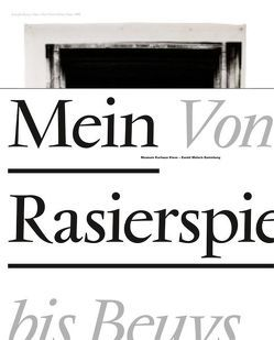 Mein Rasierspiegel – Von Holthuys bis Beuys von de Werd,  Guido, Kolodziej,  Beate, Mönig,  Roland, Vlasic,  Valentina