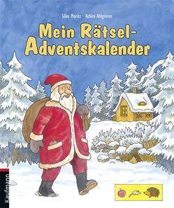 Mein Rätsel-Adventskalender von Ahlgrimm,  Achim, Moritz,  Silke
