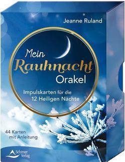 Mein Rauhnacht-Orakel von Ruland,  Jeanne