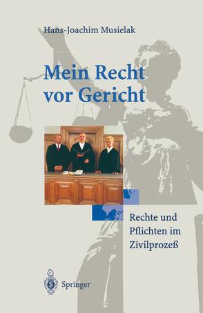 Mein Recht vor Gericht von Musielak,  Hans-Joachim
