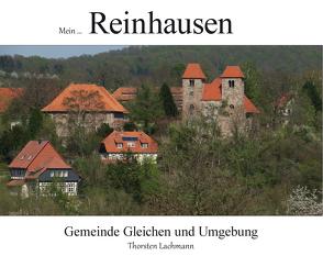 Mein Reinhausen von Lachmann,  Thorsten