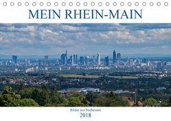 Mein Rhein-Main – Bilder aus Südhessen (Tischkalender 2018 DIN A5 quer) von Werner,  Christian