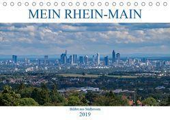 Mein Rhein-Main – Bilder aus Südhessen (Tischkalender 2019 DIN A5 quer) von Werner,  Christian