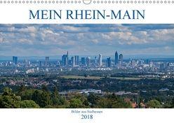 Mein Rhein-Main – Bilder aus Südhessen (Wandkalender 2018 DIN A3 quer) von Werner,  Christian