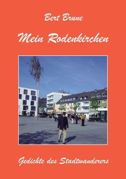 Mein Rodenkirchen von Brune,  Bert, Reischl,  Roland