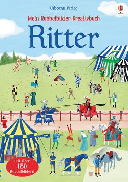 Mein Rubbelbilder-Kreativbuch: Ritter von Bonatti,  Marco, Wheatley,  Abigail