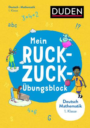 Mein Ruckzuck-Übungsblock Deutsch/Mathe 1. Klasse von Fahlbusch,  Claudia, Heger,  Judith, Stephan,  Claus
