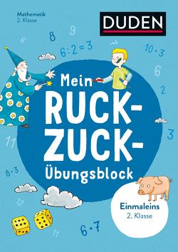 Mein Ruckzuck-Übungsblock Einmaleins 2. Klasse von Müller-Wolfangel,  Ute, Schreiber,  Beate