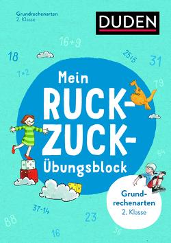 Mein Ruckzuck-Übungsblock Grundrechenarten 2. Klasse von Müller-Wolfangel,  Ute, Reckers,  Sandra, Scholz,  Barbara, Schreiber,  Beate