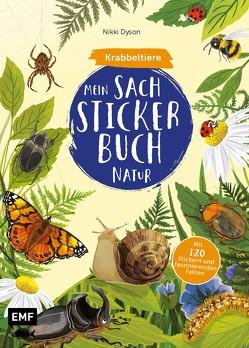 Mein Sach-Stickerbuch Natur – Krabbeltiere von Dyson,  Nikki