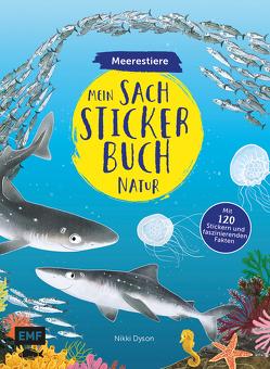 Mein Sach-Stickerbuch Natur – Meerestiere von Dyson,  Nikki