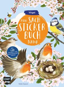 Mein Sach-Stickerbuch Natur – Vögel von Dyson,  Nikki