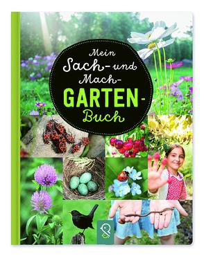 Mein Sach- und Mach-Garten-Buch von Kastenhuber,  Hannah