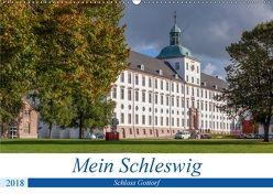 Mein Schleswig – Schloss Gottorf (Wandkalender 2018 DIN A2 quer) von Volkmar,  Andreas