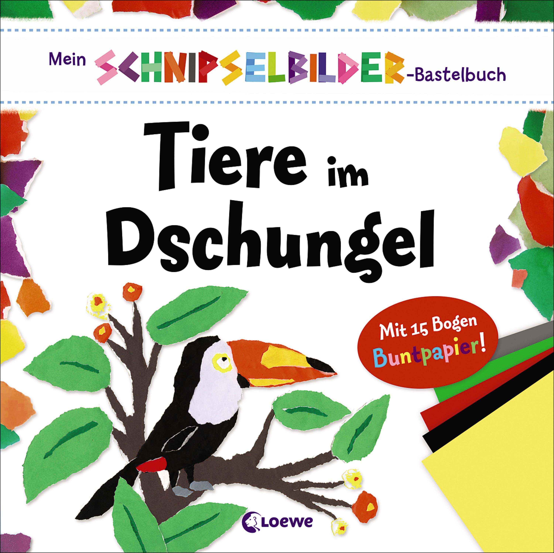 Mein Schnipselbilder Bastelbuch Tiere Im Dschungel Von Dennis Sarah