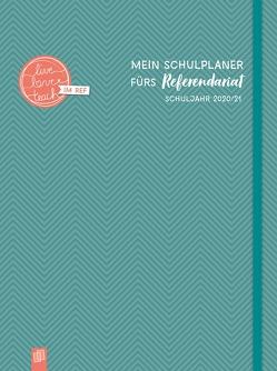 """Mein Schulplaner fürs Referendariat A4+ """"live – love – teach"""" von Verlag an der Ruhr,  Redaktionsteam"""