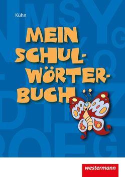 Mein Schulwörterbuch von Kuehn,  Peter