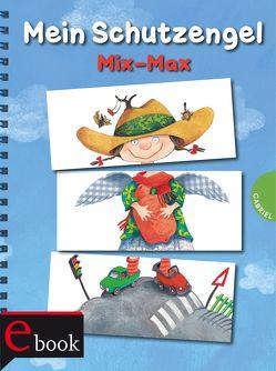 Mein Schutzengel Mix-Max von Geisler,  Dagmar