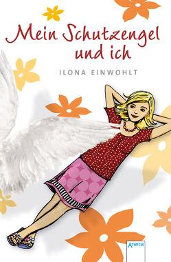 Mein Schutzengel und ich von Einwohlt,  Ilona